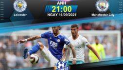 Soi kèo bóng đáLeicester vs Manchester City 21h00 ngày 11/09/2021: Đẳng cấp nhà vua - Sieukeo